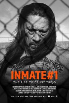 Inmate #1: The Rise of Danny Trejo นักโทษหมายเลขหนึ่ง: เส้นทางชีวิตของแดนนี่ เทรโฮ (2019) บรรยายไทย