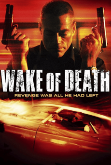 Wake of Death คนมหากาฬล้างพันธุ์เจ้าพ่อ (2004)